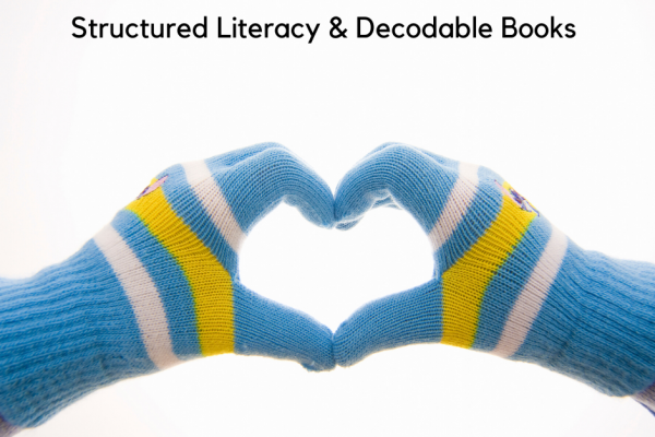 Structured Literacy & Decodable Books